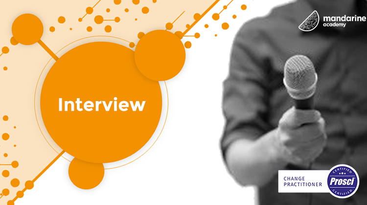 Interview | Ruan, Prosci certified at Mandarine Academy