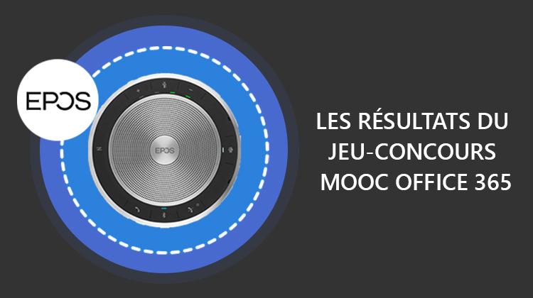 Résultats du jeu-concours MOOC Office 365 & EPOS