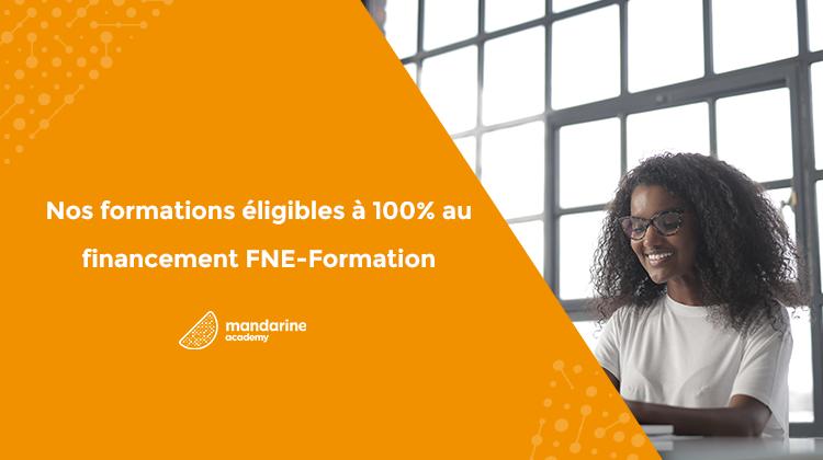 Nos formations éligibles à 100% au financement FNE-Formation