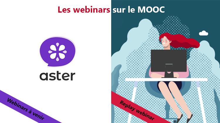 webinars Aster et replay webinar télétravail