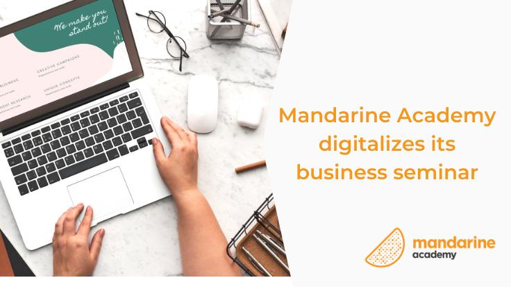 Mandarine Academy digitalizes its business seminar